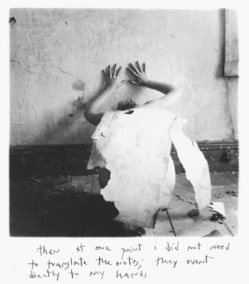 Francesca Woodman (1958-1981), THEN AT ONE POINT I DID NOT NEED TO TRANSLATE THE NOTES; THEY WENT DIRECTLY TO MY HANDS, 1976.